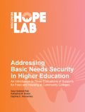 Thumbnail cover image - Addressing Basic Needs Security in Higher Education: An Introduction to Three Evaluations of Supports for Food and Housing at Community Colleges
