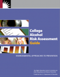 Cover photo of - College Alcohol Risk Assessment Guide: Environmental Approaches to Prevention
