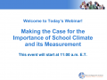 Title slide of first webinar presentation of the School Climate Survey Webinar Series