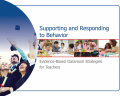 Report cover - Supporting and Responding to Behavior: Evidence-Based Classroom Strategies for Teachers