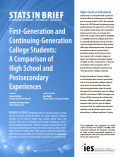 Cover image of the First-Generation and Continuing-Generation College Students: A Comparison of High School and Postsecondary Experiences resource