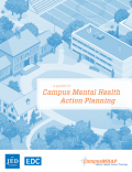 Cover image of A Guide to Campus Mental Health Action Planning resource