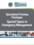 Specialized Training Packages—Special Topics in Emergency Management