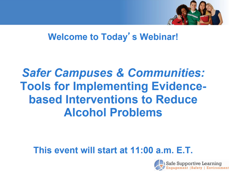 Safer Campuses and Communities: Tools for Implementing Evidence-based Interventions to Reduce Alcohol Problems