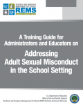 Cover page of the A Training Guide for Administrators and Educators on Addressing Adult Sexual Misconduct in the School Setting resource