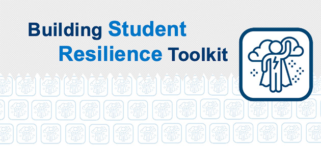 Learn How Educators Can Nurture Student Resilience with this Toolkit