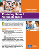 Fostering School Connectedness: Improving Student Health and Academic Achievement cover page