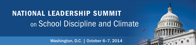 National Leadership Summit on School Discipline and climate Banner