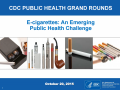 Cover image - E-cigarettes: An Emerging Public Health Challenge (link is external)