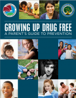 Growing up Drug-Free: A Parent's Guide to Prevention (2012) cover page