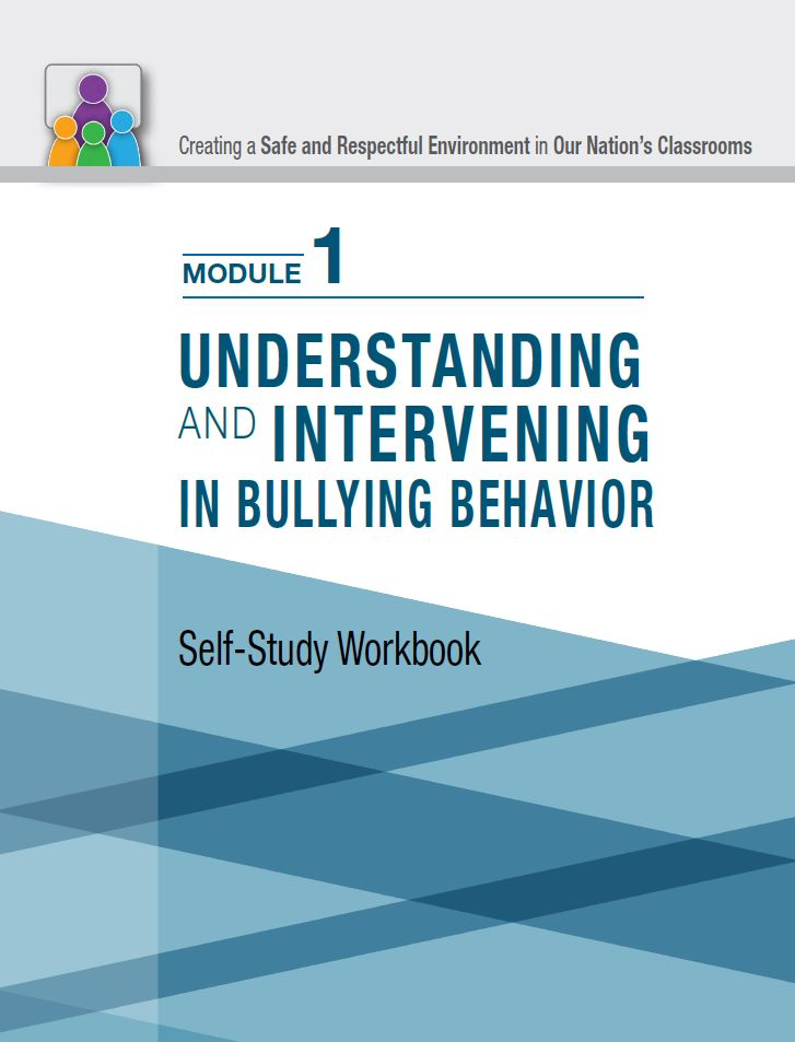 cover page of the classroom bullying self-study module 1